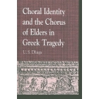 Choral identity and the chorus of elders in greek tragedy
