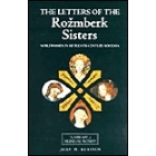 The letters of the Rozmberk sisters (Noblewomen in Fifteenth-century Bohemia)