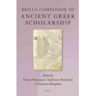 Brill's companion to ancient greek scholarship (2 vols. set)