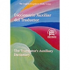 Diccionario auxiliar del traductor. The translator's Auxialiary  dictionary