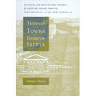 Temples and towns in roman Iberia (The social and architectural dynamics of sanctuary designs from the third Century B.C. to the third Century A.D.)