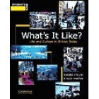 What's it like? Life and culture in Britain today. Student's book