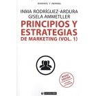 Principios y estrategias de marketing (vol.1). Nueva edición revisada y ampliada