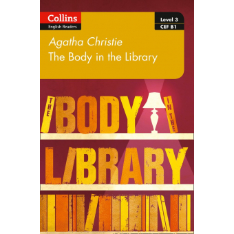 The Body in the Library (Collins Agatha Christie ELT Readers)