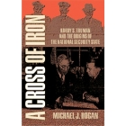 A cross of iron. Harry S. Truman and the origins of the national security state 1945-1954