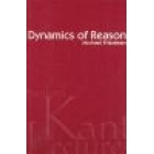 Dynamics of reason : the 1999 Kant Lectures at Stanford University