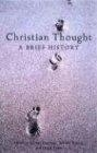 Christian thought : a brief history