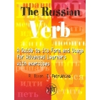 The Russian Verb: A guide to its forms and usage for advanced learners