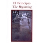 El Principio/The Beginning