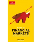 The economist guide to financial. Why they exist and how they work