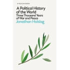 A Political history of the World.  Three thousand years of War and Peace