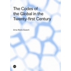 The Codes of the Global in the Twenty-first Century
