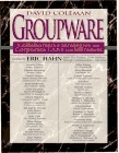 Groupware collaborative strategies for corporate LANs and Intranets