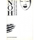 The Noh theater: principles and perspectives