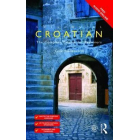 Colloquial Croatian. The Complete Course for Beginners