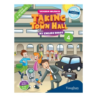 Vaughan Holidays 4. Taking the town hall. Edad: 9 a 10 años.