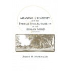 Meaning, creativity, and the partial inscrutability of human mind