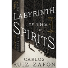 The Labyrinth Of The Spirits (Cemetery of Forgotten Books 4)