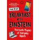 Breakfast with Einstein. The Exotic Physics of Everyday Objects