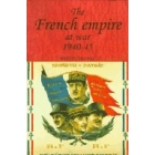 The French empire at war 1940-45