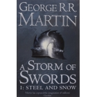A Storm of Swords: Steel and Snow  (A Song of Ice and Fire 3 Part 1)