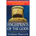 Fingerprints Of The Gods: The Quest Continues (New Updated Edition)