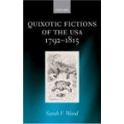Quixotic fictions of the USA, 1792-1815