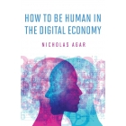 How to Be Human in the Digital Economy