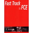 Fast track to FCE. Teacher's book