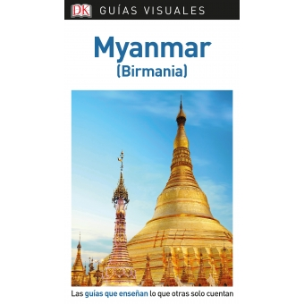 Myanmar - Birmania (Guías Visuales))