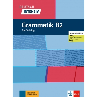 Deutsch Intensiv: Grammatik B2 - Das Training