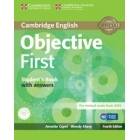 Objective First 4th edition Student's book with answers with CD-Rom (2015 Exam)