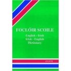Focloir Scoile : English - Irish Dictionary (English and Irish Edition)