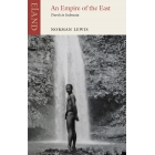 Empire of the East: Travels in Indonesia