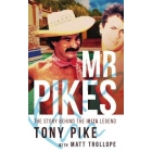 Mr Pikes: The Story Behind The Ibiza Legend