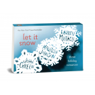 Let It Snow. Three Holiday Romances (Penguin Minis)