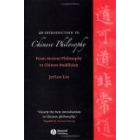 An introduction to chinese philosophy: from ancient philosophy to chinese buddhism