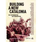 Building a new Catalonia. Self-determination and emancipation