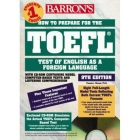 How to prepare for the TOEFL with CD-ROM 9th edition