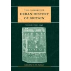 The Cambridge urban history of Britain, volume I (600-1540)