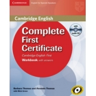 Complete First Certificate for Spanish Speakers. Workbook with answers and Audio CD
