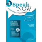 Speak Now:4: Teacher's Book with Testing CD-ROM