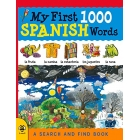 My First 1000 Spanish Words: A Search and Find Book (My First 1000 Words)