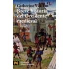 Breve historia del Occidente medieval