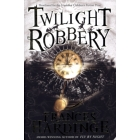 Twilight Robbery (Macmillan Children's Books)