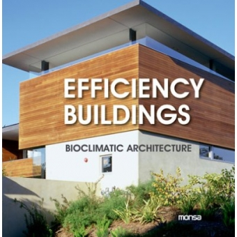 Efficiency buildings. Bioclimatic architecture
