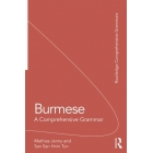 Burmese: A Comprehensive Grammar (Routledge Comprehensive Grammars)