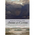 American Gothic: An Anthology from Salem Witchcraft to H. P. Lovecraft (Blackwell Anthologies)