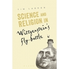 Science and Religion in Wittgenstein's Fly-Bottle