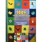 100 + Ideas for children. Topic-based activities ( book + cassette )